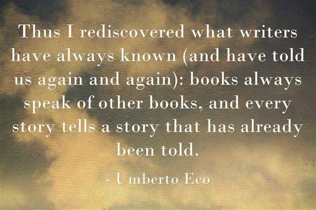 Umberto Eco Quote