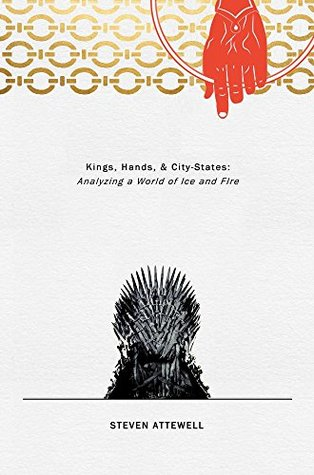 Hands, Kings, and City States - Anaylzing a World of Ice and Fire