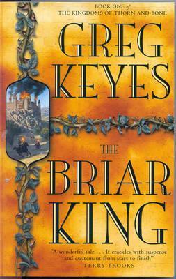 Briar King, The