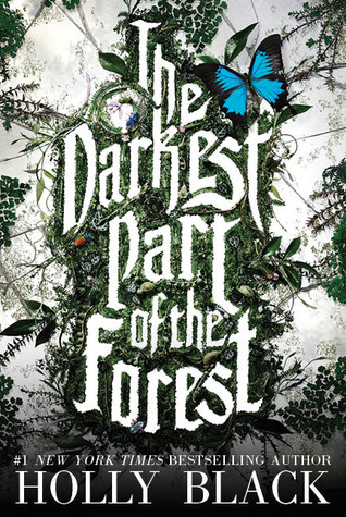 Darkest Part of the Forest, The