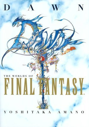 Dawn - The Worlds of Final Fantasy