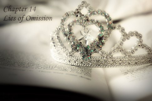 "A tiara/crown with a star in the center of a heart sits atop an open book with indecipherable words. In the upper left corner are the words ""Chapter 14 Lies of Omission."""